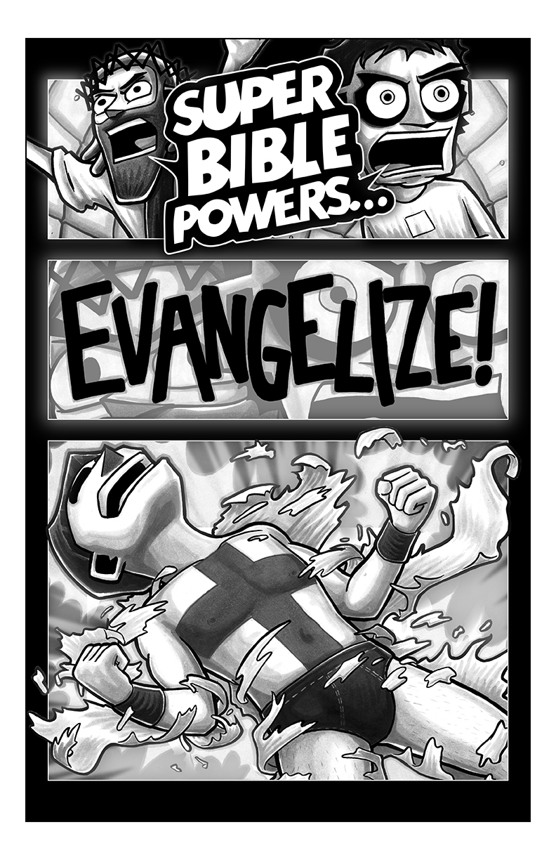 Option 6: Super Bible Powers…EVANGELIZE
