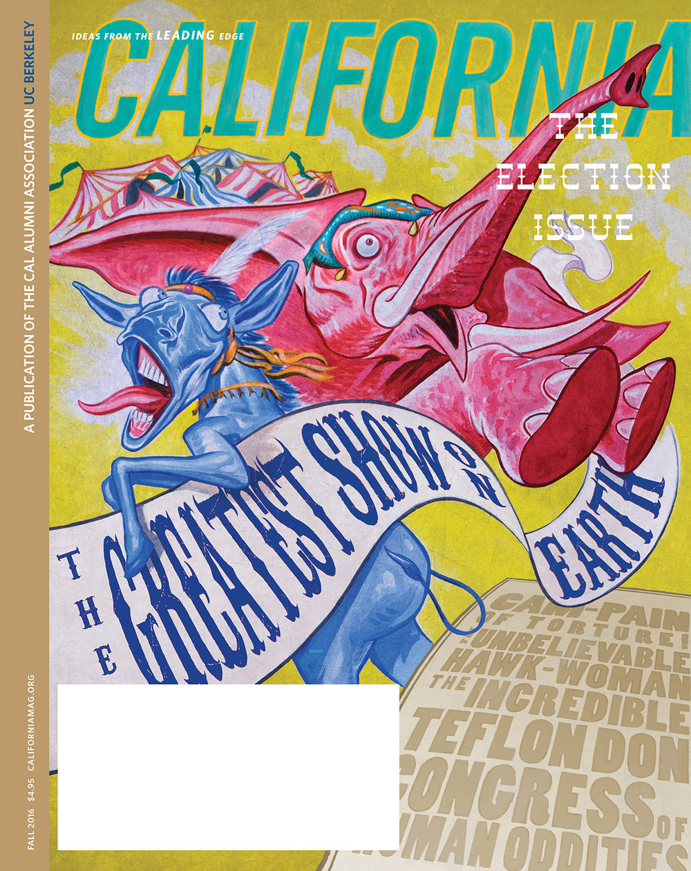 The Greatest Show On Earth  | UC Berkeley/ California Magazine Election Issue cover Fall 2016