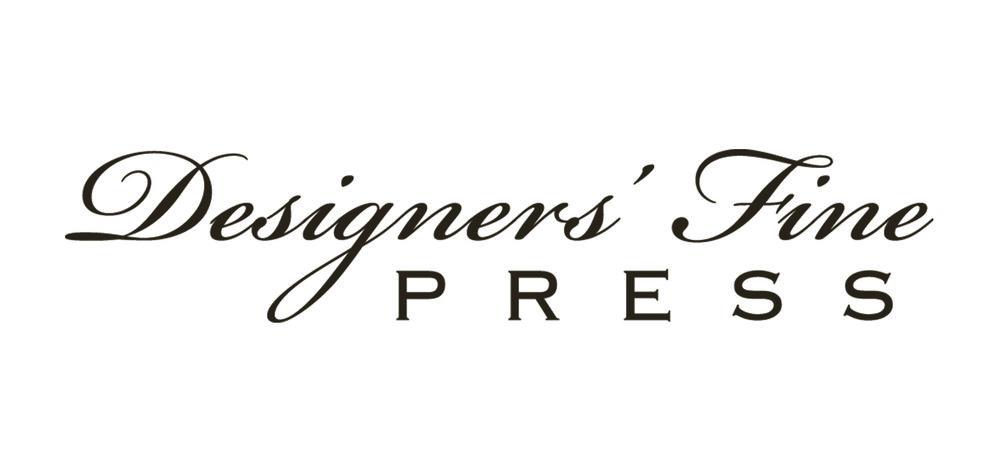 DESIGNERS' FINE PRESS - www.designersfinepress.com