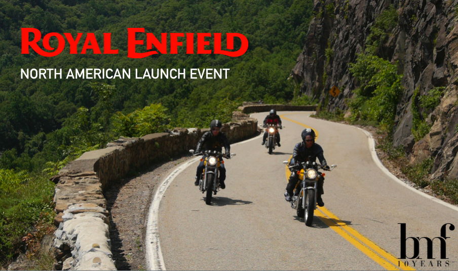 Royal Enfield North American Lunch Event  a BMF Media event July 21, 2014 - Bear Mountain Inn (Bear Mountain, NY) + The Woods (Brooklyn)  Executive Producer   Motorcycle journalists met at the Bear Mountain Inn where, following a breakfast and presentation, they were each given a route map, gear, and a Continental GT café racer to test drive for the afternoon. Guests sped through the beautiful lower Hudson Valley on their borrowed racers before being shuttled back to Brooklyn where they joined influencers from the motorcycle and media industries to toast Royal Enfield at an intimate cocktail party in Williamsburg. Guests enjoyed signature cocktails, intimate interaction with the bikes, and music inspired by the mod aesthetic of the café racer, celebrating the longevity of the Royal Enfield brand as well as the innovation of their new signature design.  PRESS:   UrbanDaddy: A Day On The Royal Enfield Continental GT