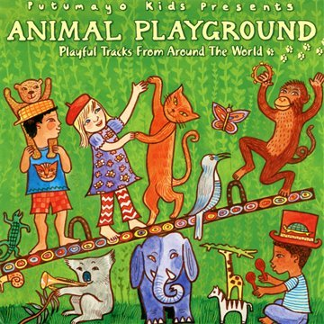 CD: Animal Playground by Putumayo | Amazon $10