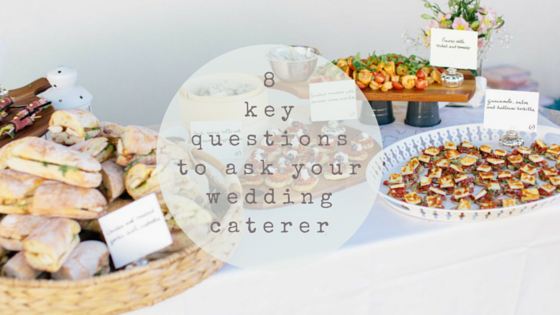 key questions to ask your wedding caterer
