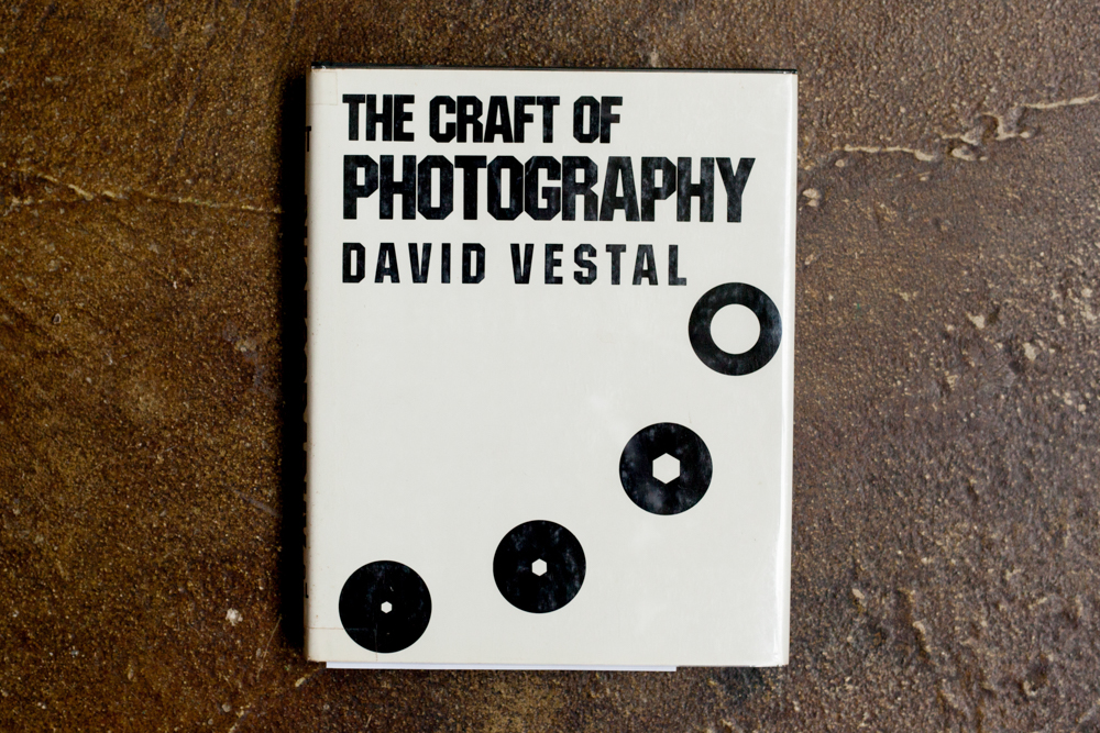 The Craft of Photography  David Vestal $150.00