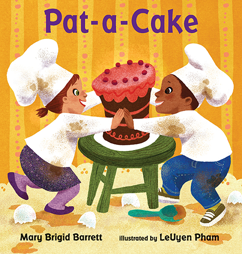 Pat-a-Cake by Mary Brigid Barrett,illustrated by LeUyen Pham;© 2014 Candlewick Press Publishing If you can pat a cake, why not a peach or a cold and bumpy pickle? How about a fuzzy caterpillar crawling on your knee? A well-known rhyme expands into a tactile exploration of a toddlers' world. LeUyen Pham's adorable, vibrant illustrations bring Mary Brigid Barrett's singsong text to life in a board book for the very young.