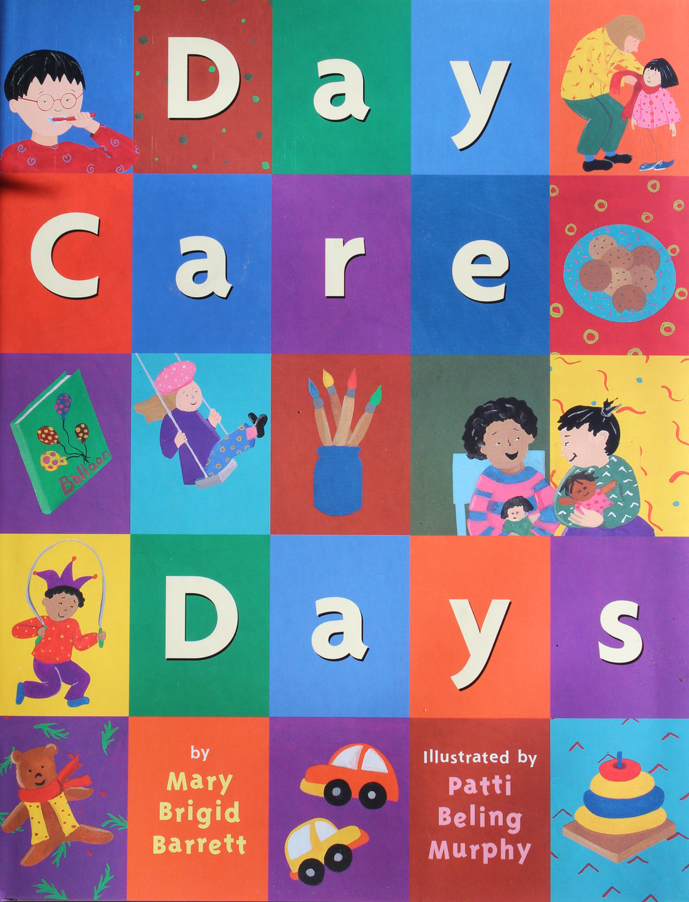 Day Care Days by Mary Brigid Barrett,illustrated Patty Beling Murphy;© 1999 Little, Brown & Company