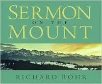 Richard Rohr, Sermon on the Mount