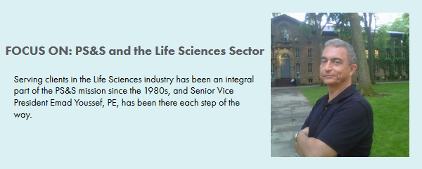 FOCUS ON: PS&S an the Life Sciences Sector