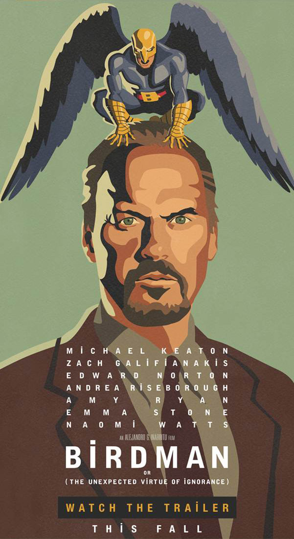 Various promotional posters for  Birdman or (The Unexpected Virtue of Ignorance)   (2014) . Images property of Fox Searchlight.