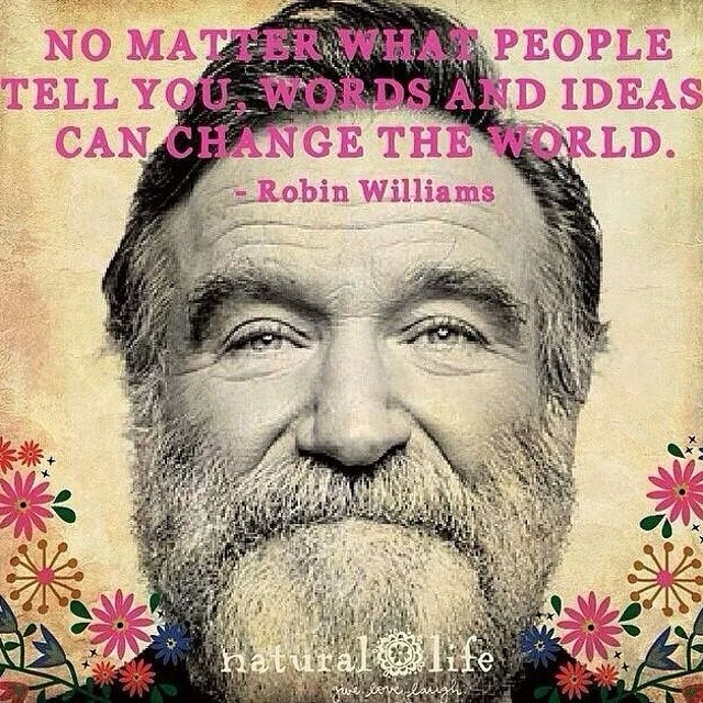 Rest in peace, #RobinWilliams. Your words have certainly left an impact on this world.