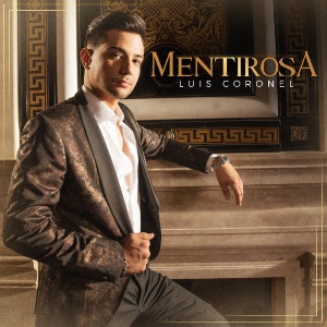 Luis Coronel_Mentirosa.jpg