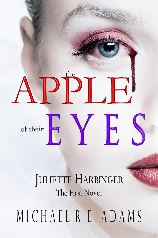 The Apple of Their Eyes_Juliette Harbinger.jpg