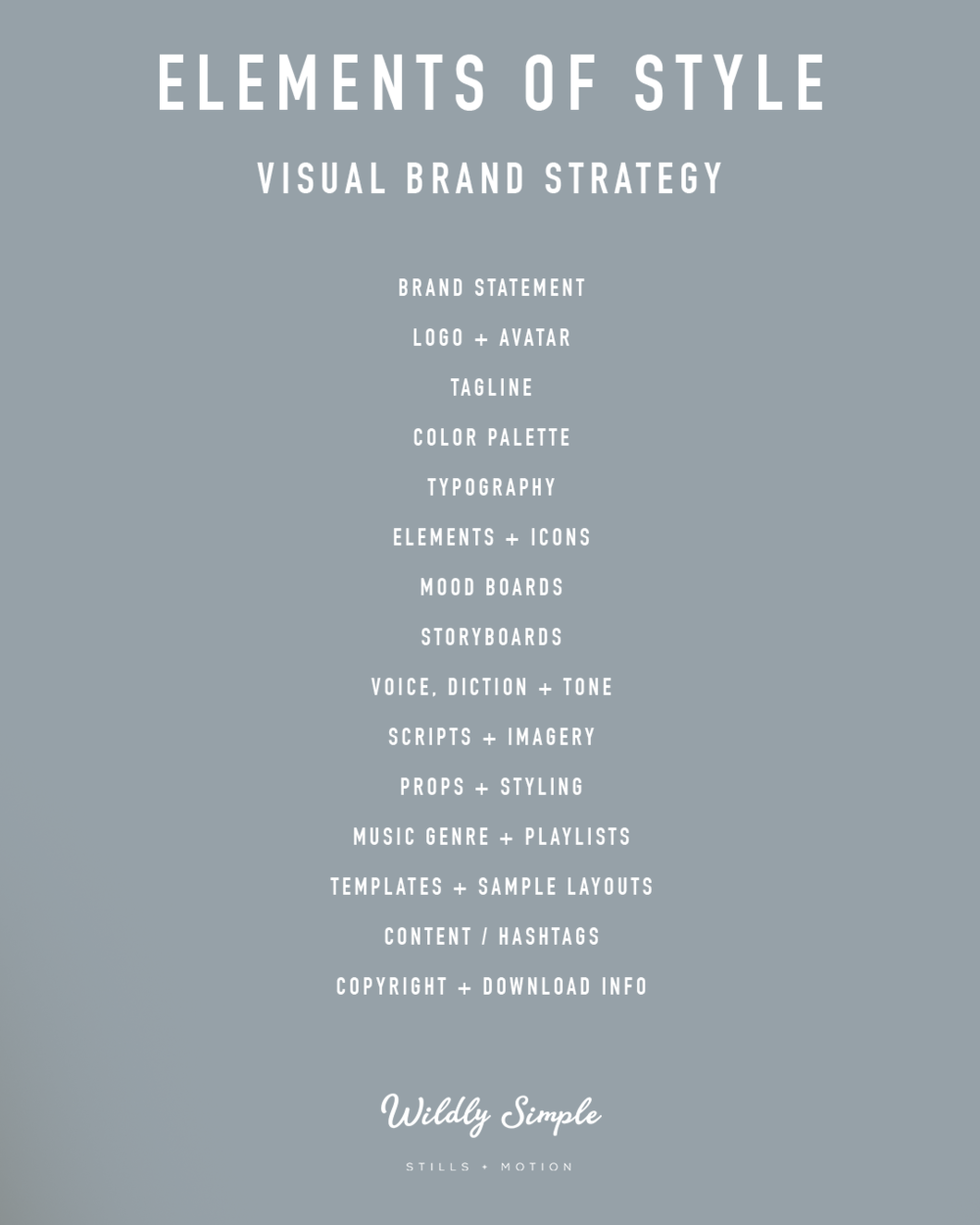 ELEMENTS OF STYLE — A VISUAL BRAND STRATEGY CHECKLIST FOR FILM / VIDEO PRODUCTION + PHOTO SHOOTS