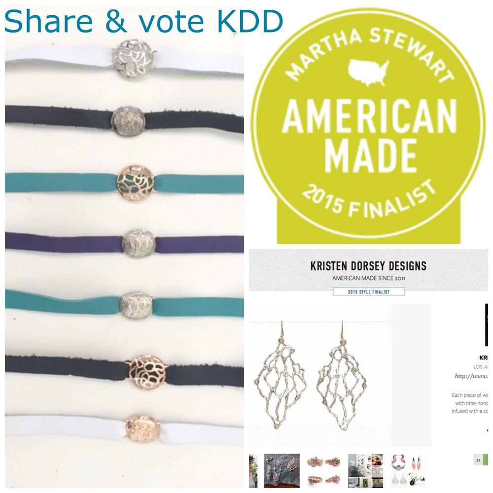 Voting Link Here-------> http://www.marthastewart.com/americanmade/nominee/136754/style/kristen-dorsey-designs