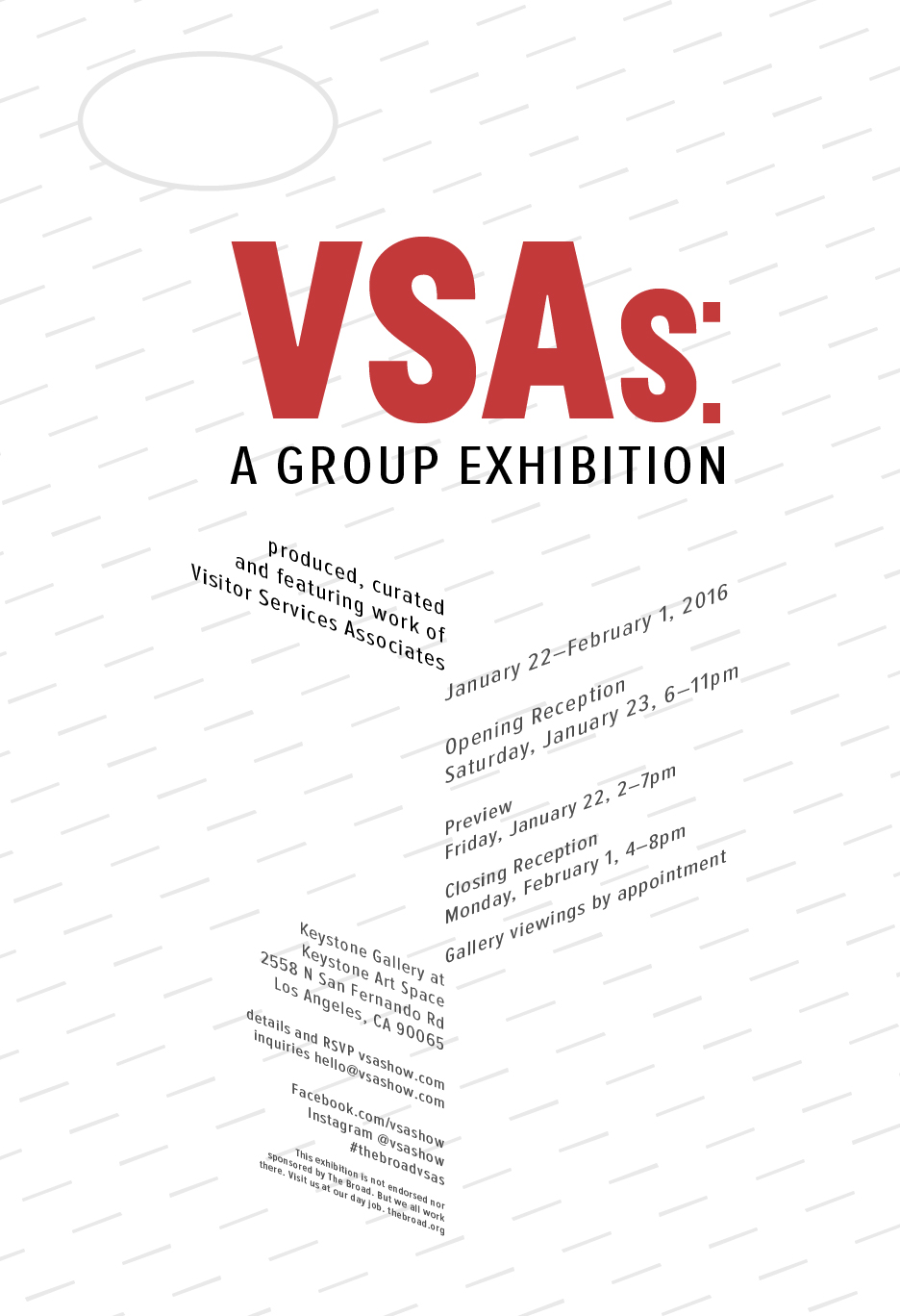 VSAs: A Group Exhibition featuring Visitor Services Associates from The Broad opens Saturday, January 23, 2016.