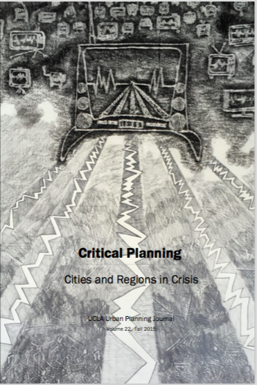 Critical Planning Journal, Volume 22: Cities and Regions in Crisis
