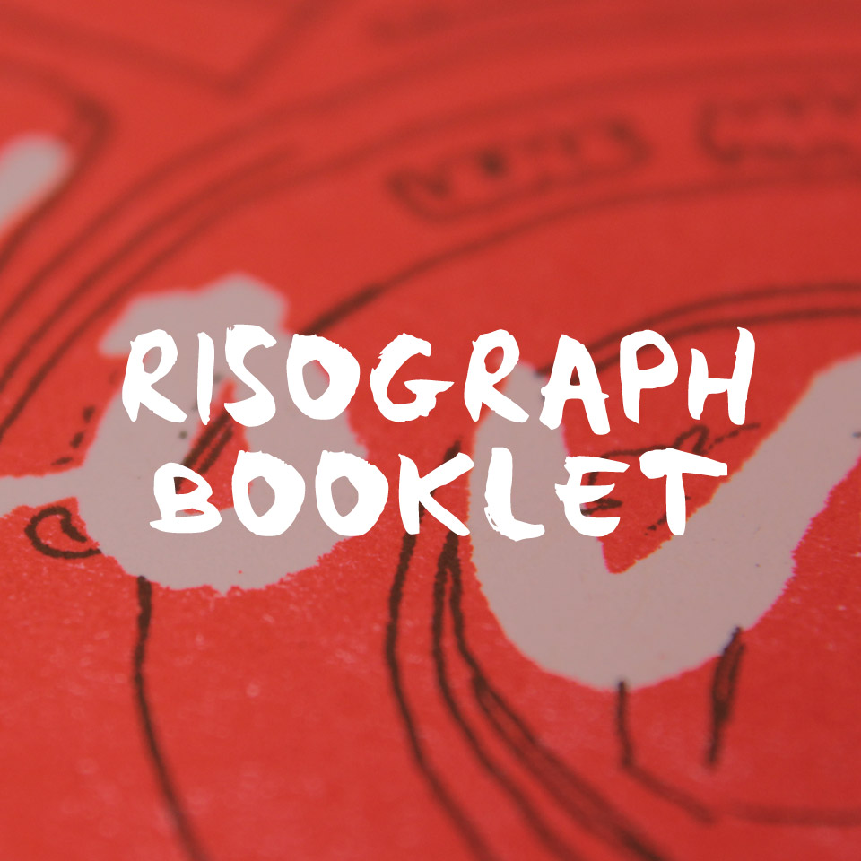 RISOGRAPH BOOKLET
