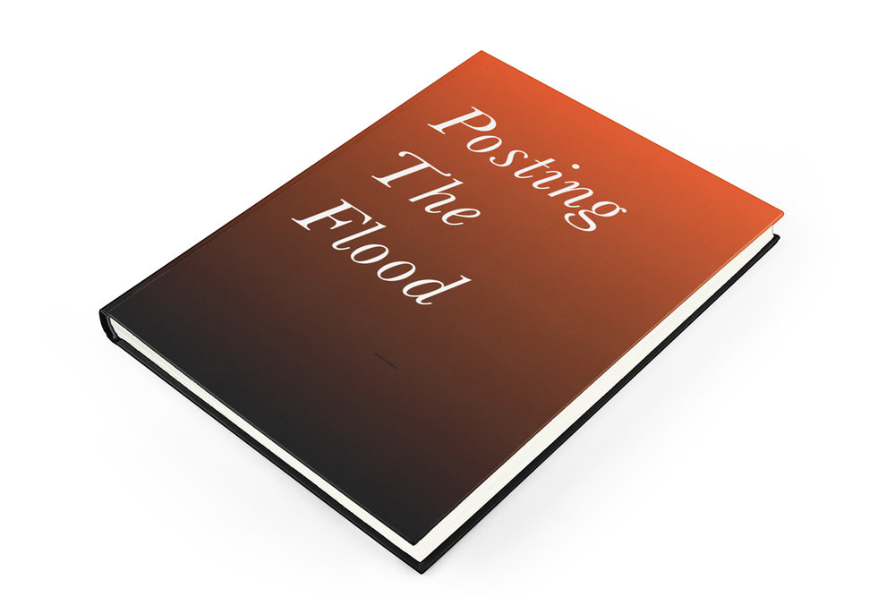 Cover design for  POSTING THE FLOOD , an autobiographical novel that's been gestating for over 20 years, is set for release across 2019 as a limited edition series of zines and a full-color hardcover book.