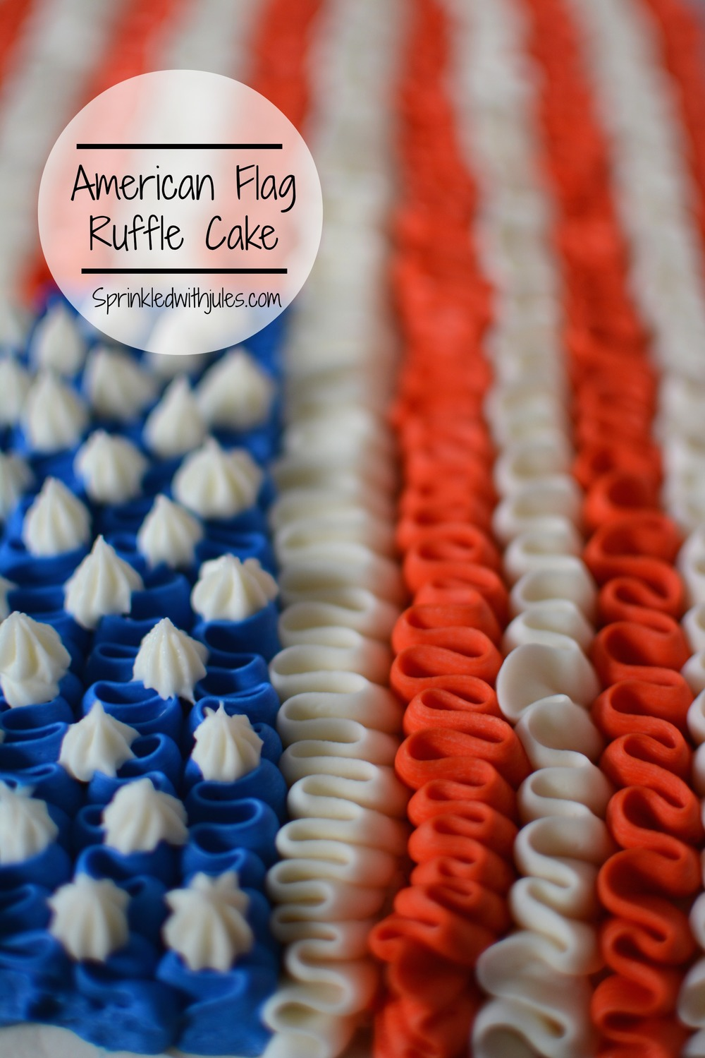 American Flag Ruffle Cake / Sprinkled With Jules