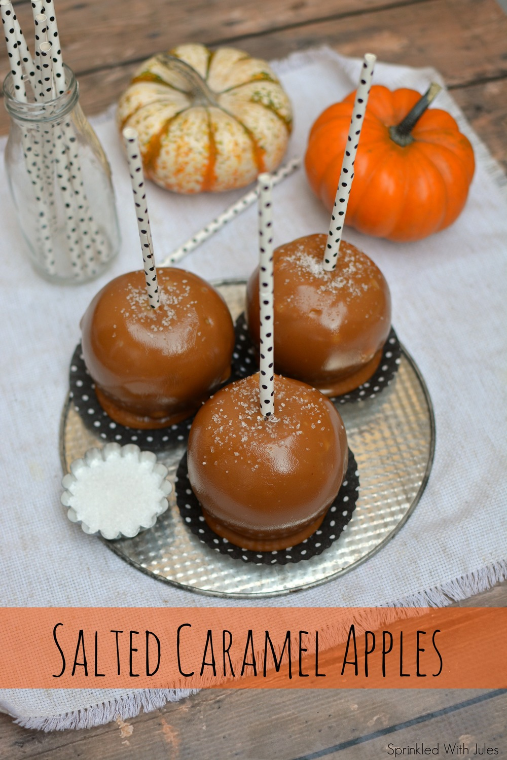 Salted Caramel Apples — Sprinkled With Jules