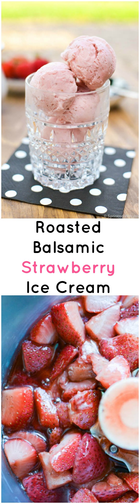 strawberry ice cream made with roasted balsamic strawberries