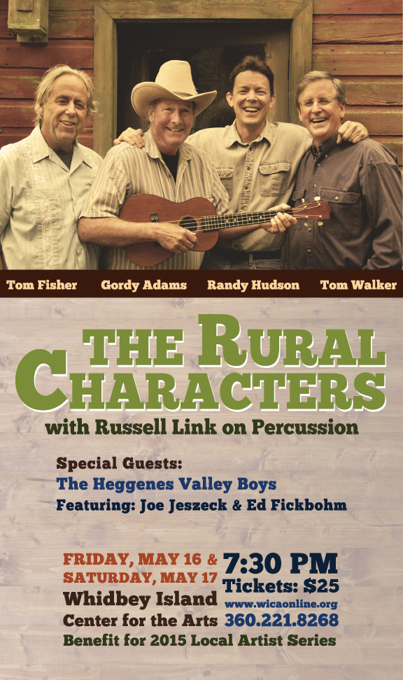 The Rural Characters, Friday, May 16 & Saturday, May 17 at Whidbey Island Center for the Arts