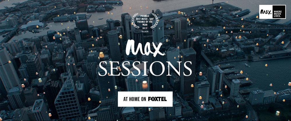 FOXTEL MAX Sessions