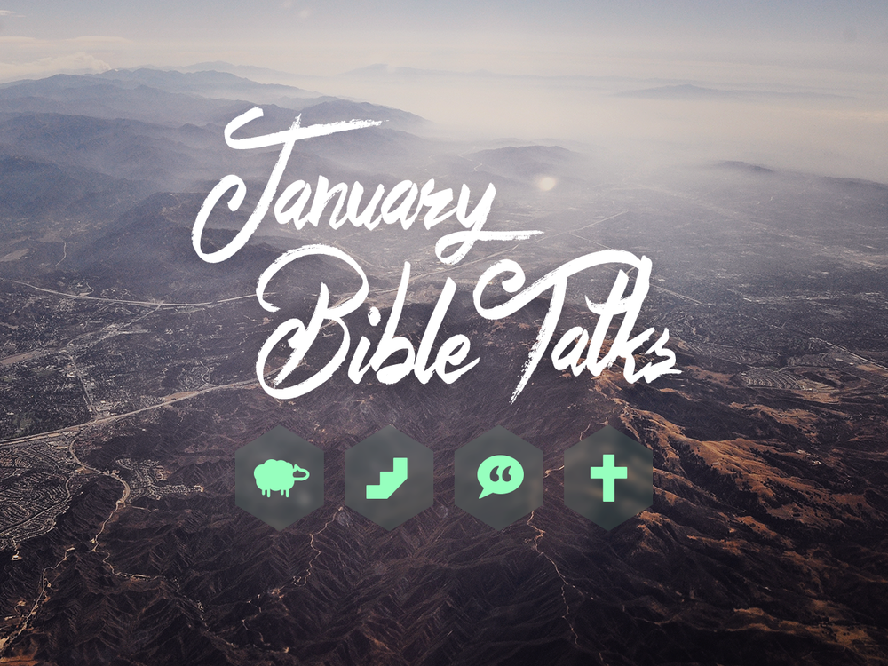 January Bible Talks