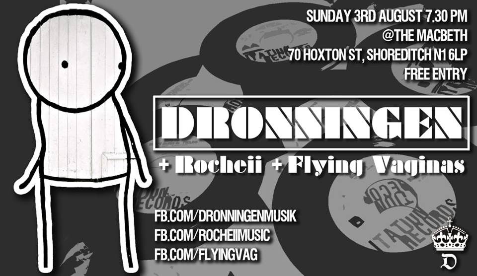 A wave of power and colours will rise at 7.30 with Dronningen. Brand new electro-rock project based in London. Expect the band to be disappointed unless they see you jumping! The night will continue with Rocheii, new alternative pop band. Their sound draws on a diverse range of influences from Blues to Electronica, combining to bring something unique to the scene.  Last but not least straight from Central Italy Flying Vaginas will close the gig with their fine blend of indie rock and shoegaze atmospheres. Seductive boy-girl vocals are underpinned by a driving backbeat and ecstatic guitar sound.