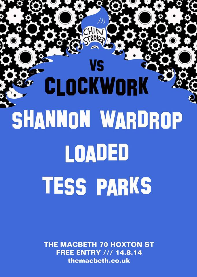 TICK TOCK TICK TOCK TICK TOCK TICK TOCK TICK TOCK TICK CLOCK WORK VS CHIN STROKER BOOOOOOOOM !!! SHANNON WARDROP https://www.facebook.com/Shannonwardropmusic LOADED https://www.facebook.com/thebandloaded TESS PARKS https://www.facebook.com/tessparksmusic CLOCKWORK DJs FREE ENTRY
