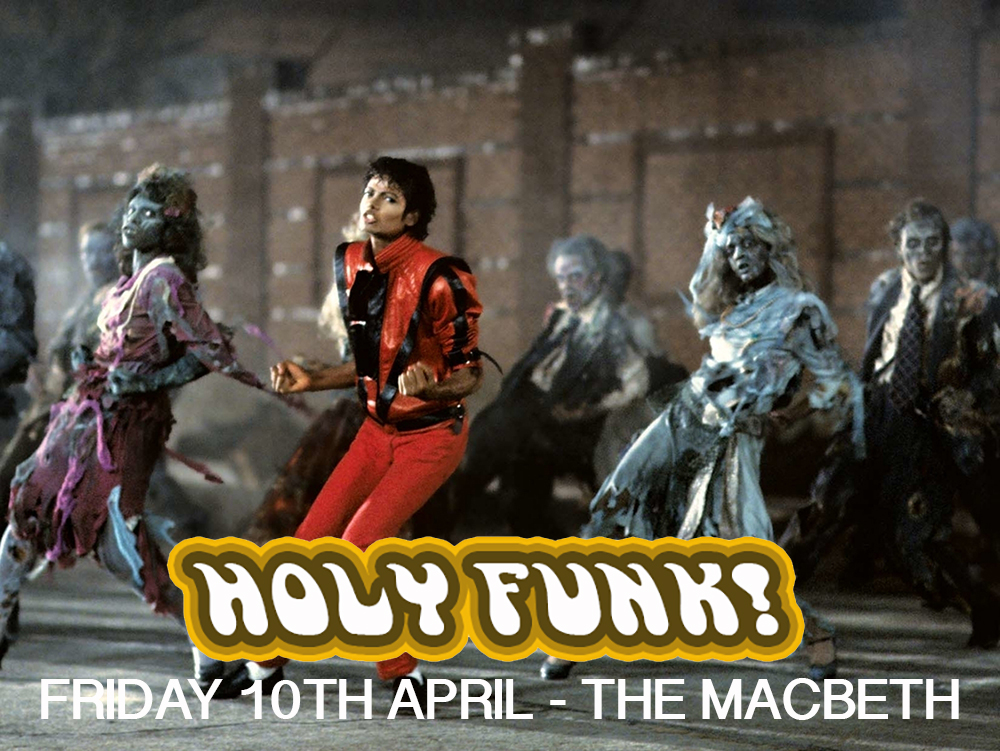 HOLY FUNK!    RESIDENT AND GUEST DJS PLAYING THE CREME DE LA CREME OF FUNK/SOUL/DISCO/G-FUNK/  HIP HOP/MO TOWN/GROOVE, PAST AND PRESENT    FREE ENTRY & FREE LOVE ALL NIGHT    RAY CHARLES / NATE DOGG / MICHAEL JACKSON / MARVIN GAYE / 2PAC / BARRY WHITE / STEVIE WONDER / SNOOP DOGG / CURTIS MAYFIELD / PRINCE / RICK JAMES / DR DRE / JAMES BROWN / CHAKA KHAN / MILES DAVIS / BOBBY WOMACK / LIONEL RICHIE / JACKSON 5 / THE SUPREMES / SMOKEY ROBINSON / THE TEMPTATIONS