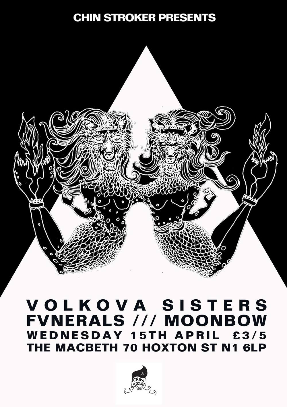 Chin Stroker invite back to The Macbeth the wonderful Hungarian Goth-Tronica trio Volkova Sisters for another highly anticipated headline show on the sound system that loves and nurtures their deep dark tones.  In support we have the equally dark FVNERALS from Brighton out on their UK tour - mixing macabre soundscapes and ambience with solid songs to give them their backbone creating an engaging structure and presence which drives home their cerebral swirls.  We are also excited to have a rare show from the ethereal Moonbow for their debut at The Macbeth. £3/5 TICKETS: https://billetto.co.uk/en/events/cs-volkova-sisters-fvnerals-moonbow