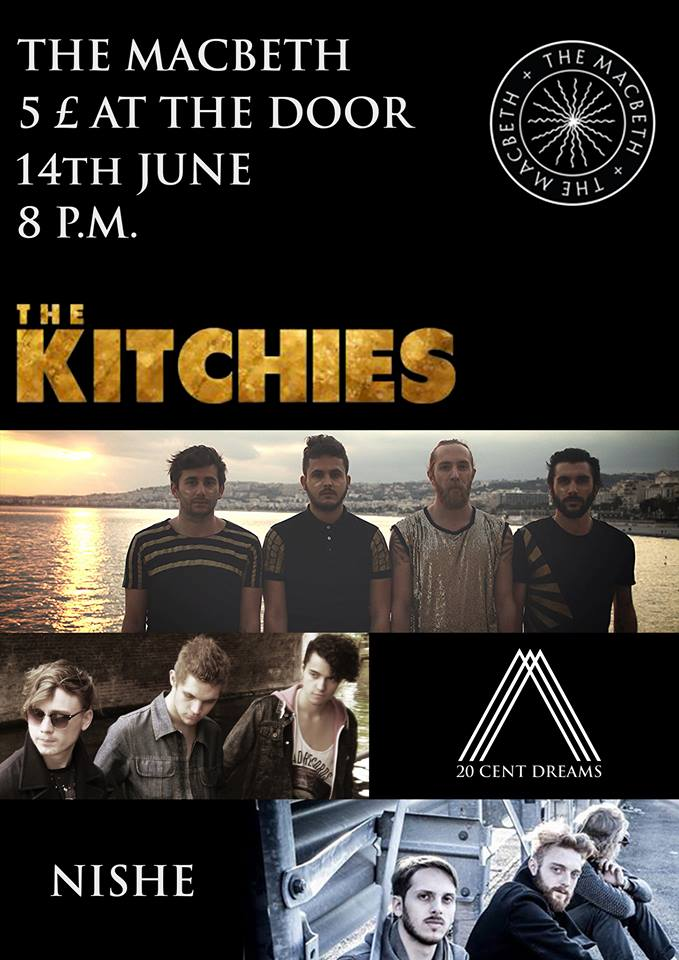 A night of finest indie/rock from 3 passionate bands who will be having a lot of fun. F yeah. The Kitchies : The Kitchies is an Electro Pop band from Nice (FR) formed in Brighton (UK) in 2010. Its members are Jonathan (vocals / guitar), Yannick (drums / vocals) , Florent (bass / keys / vocals) and Arnaud (guitar / vocals). They've released 3 EPs « Time Square » (2012), « Tour 2013 » and « FAN » (2014). Influenced by artists such as Phoenix, Vampire Weekend or Metronomy, their music combines pop melodies and jungle beats. They played in different festivals like Rock the Pistes (Switzerland, 2013), Voix du Gaou and the Printemps de Bourges OFF (France, 2014), Paris is Burning (UK, 2014) or the Taubertal Festival (Germany, 2014). 20 Cent Dreams : 20 Cent Dreams are a young and ambitious Modern Rock three piece. Originally formed in September 2012, their first two years were spent building up a local name in southern France. Two EP's and several shows later, the trio moved to London in October 2014 with the hope of building up a reputation in the UK.  Describing their music as Pop/Rock with Indie and Funk tendencies, the band are currently preparing new releases in the near future, alongside their hard hitting and energetic live shows. Nishe : Nishe are an Alternative/Indie-rock band from London (UK) consisting of Giovanni Zappa (lead vocals, guitar, electronics), Harold Wilson (bass, backing vocals) and Thomas Romer-Smith (drums, backing vocals), three guys portraying different environments and mixing a diverse range of influences, from energetic guitar riffs and big surrounding sounds to urban grooves with cutting edge electronic layers.