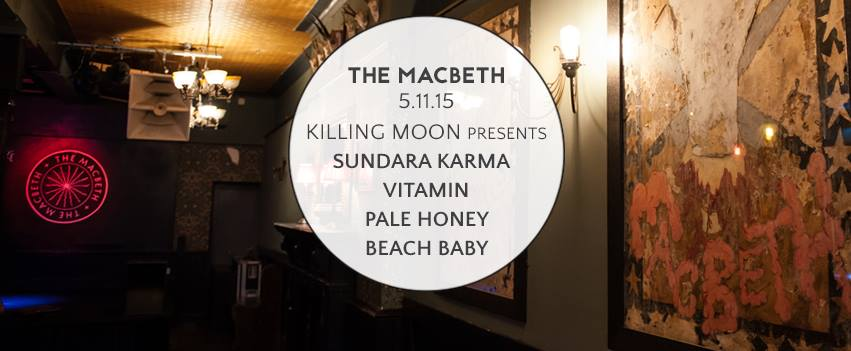Community 2015 Killing Moon presents Sundara Karma Vitamin Pale Honey Beach Baby 18+ ID Required TICKETS