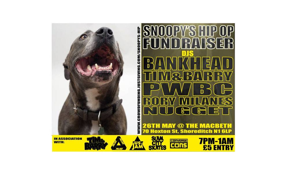Come drink, dance and bubble to raise funds to give everyones mate Snoopy the Total Hip Replacement surgery that he greatly needs.     DJs:    Bankhead, Tim & Barry, PWBC, Rory Milanes and Nugget    Raflle prizes to be given out on the night.     Been absolutely blown away by everyone's response to Snoopys justgiving page. Thankyou to everyone who has already donated and shared. Its unbelievable!    crowdfunding.justgiving.com/Snoopys-Hip