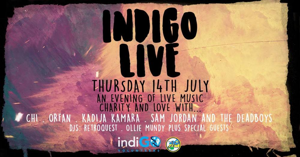 We invite you to something special, please join us on Thursday July 14th for an evening of live music, DJs & summer beverages, all in aid of charity...   This event is a FUNDRAISER, all proceeds will go to the hardworking charity IndiGO Volunteers   http://www.indigovolunteers.org/   And is supported by the The JP Fund   https://www.facebook.com/specialfundforaspecialkid    Live music by...   CHI    SAM JORDAN & THE DEAD BUOYS   ORFAN   KADIJA KAMARA    DJs: RETROQUEST & OLLIE MUNDY Plus special guests!  ENTRY FEE: We ask for a minimum donation of £5 on the door Bring your £££ to enter the raffle..a host of spectacular prizes to be won..  At The Macbeth in Hoxton  Doors: 7pm - 1am