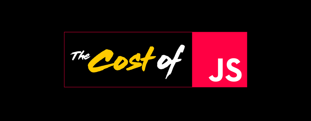 the_cost_of_javascript.png