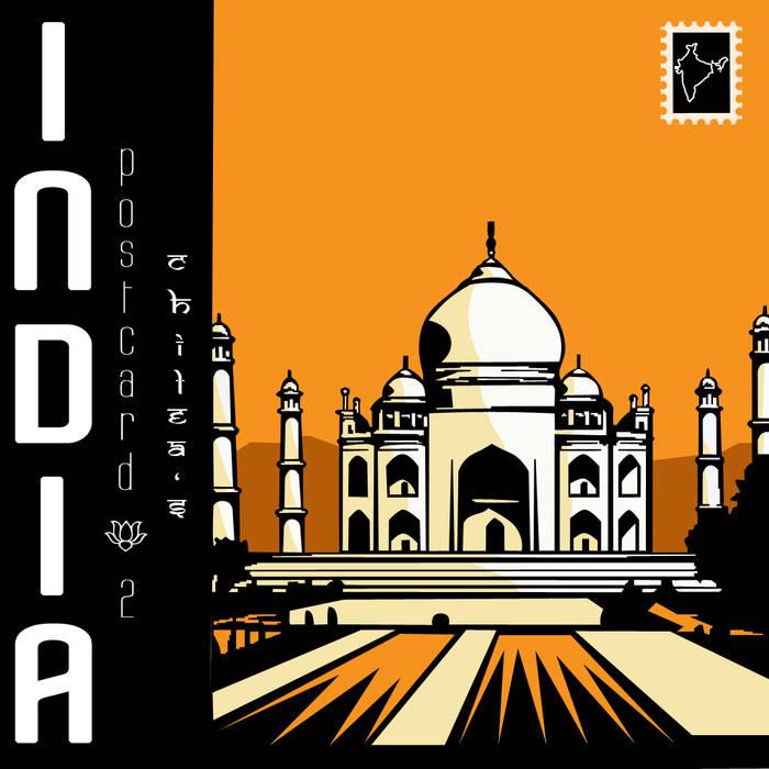 Chilea's: Post Card #2- India