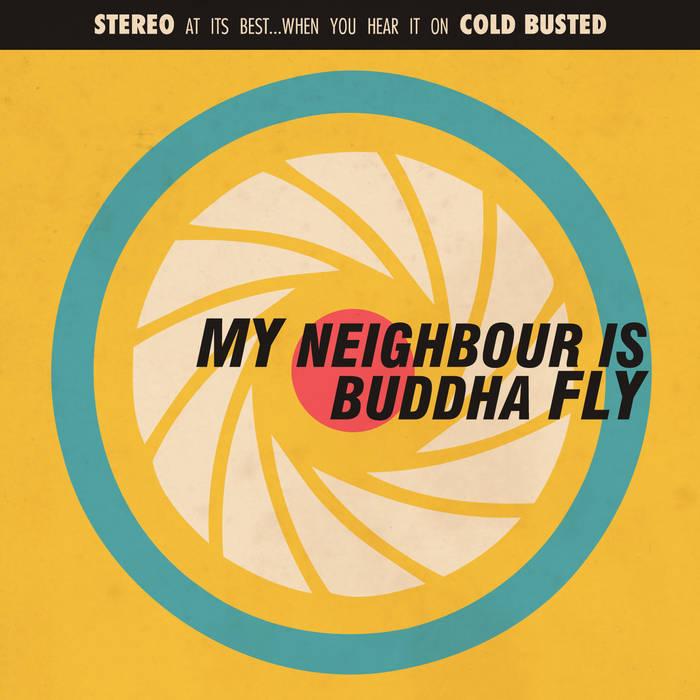 My Neighbor Is: Buddha Fly