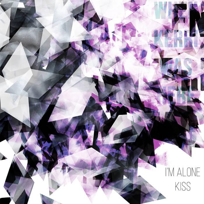 I'm Alone: Kiss (Teaser)