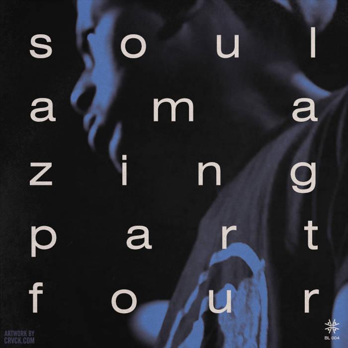 Blu: Soul Amazing Part Four