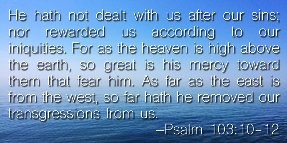 Psalm 103_10-12.jpg