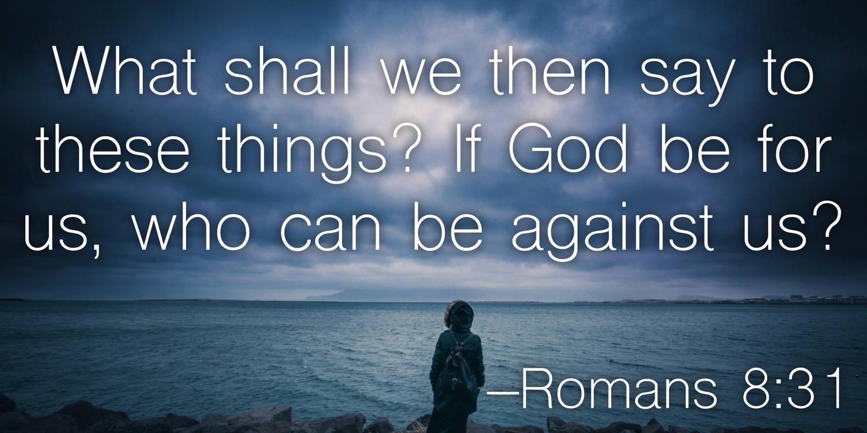 Romans 8:31 — Berea Project