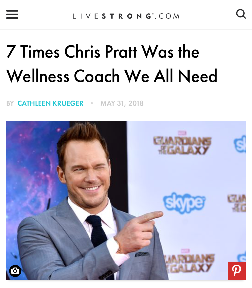 "Livestrong.com: ""7 Times Chris Pratt Was the Wellness Coach We All Need"""