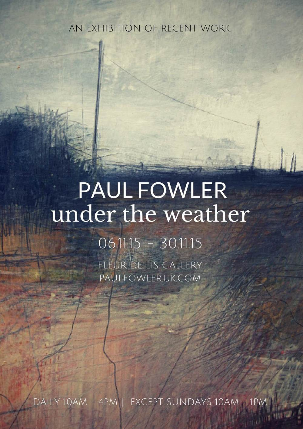 'under the weather' exhibition Paul Fowler.jpg