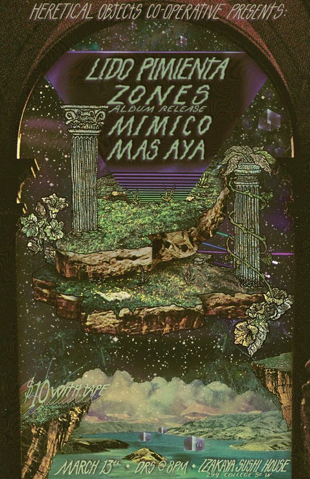 #HOC presents #ZONES album release party at Izakaya Sushi House on MARCH 13th. W/ special guests Lido Pimienta, Mimico & Mas Aya. Event info - https://www.facebook.com/events/300525816738591/ poster by Derek McKeon