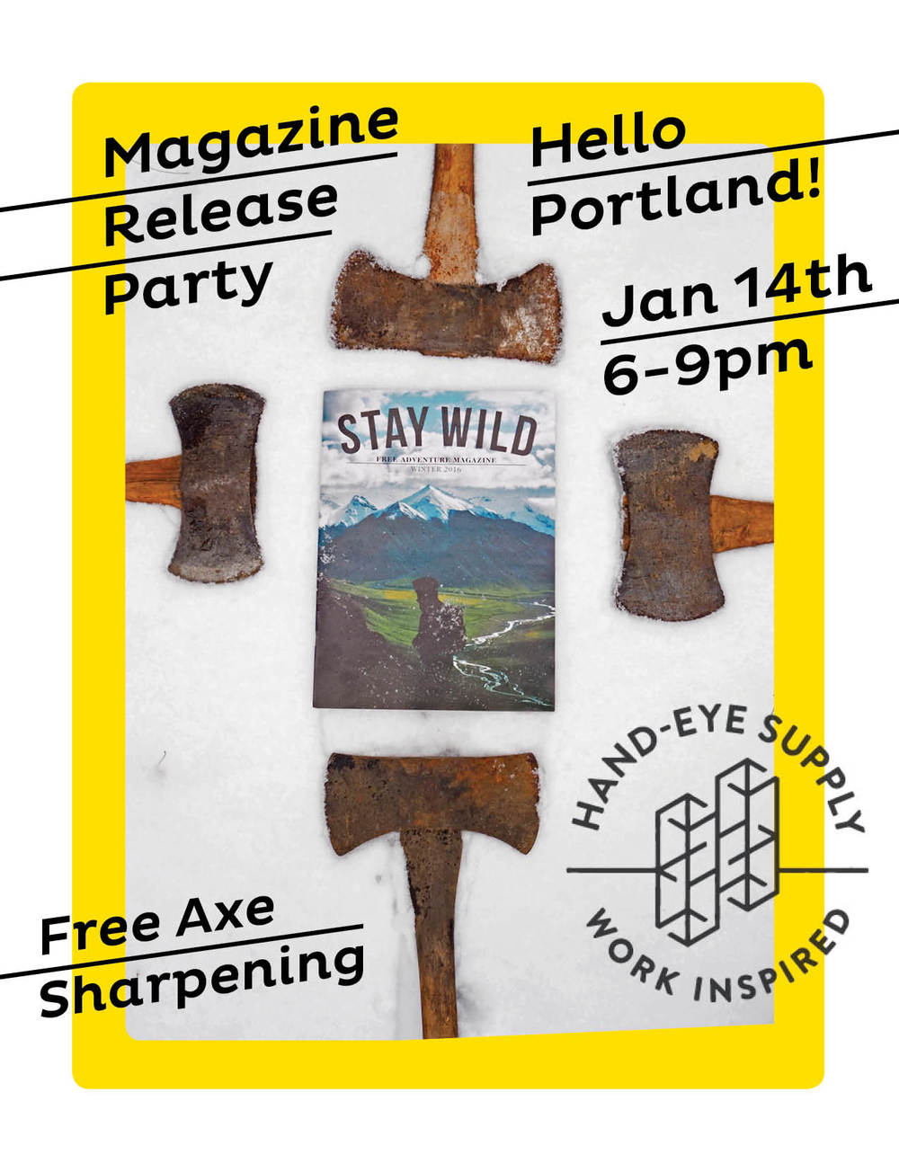 Heyo Portland!  Come party with us at  Hand Eye Supply  (427 NW Broadway) and get your axe sharpened! No joke,  Sato sharpening  will be there doing it right. Drinks by Brew Dr. kombucha and some sort of booze for you drinky animals!