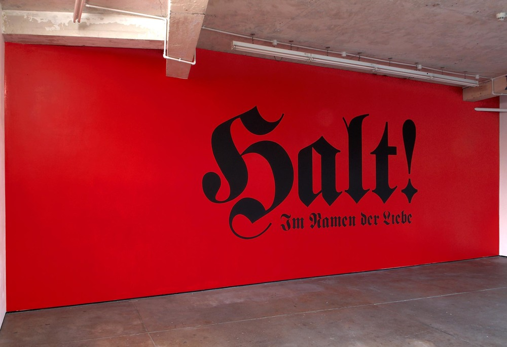 Halt! Im Namen der Liebe (Stop! In the Name of Love)   2008   wall painting   Dimensions Variable