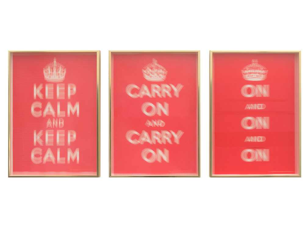 Keep calm and Carry On 2007 Collaged posters & architectural glass 3 parts, each 56 x 42 cm / 22 x 16.5 in
