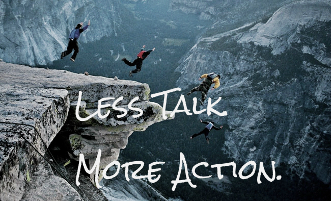 Less Talk. More Action.jpg