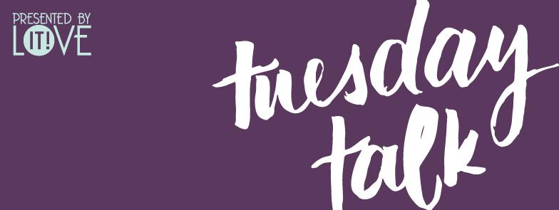 Tuesday Talk with Kana